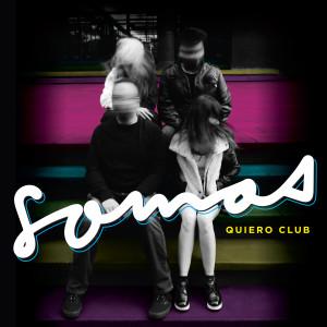 Quiero Club - Portada Somos